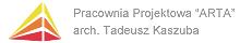 """Pracownia Projektowa """"ARTA"""" arch. Tadeusz Kaszuba"""